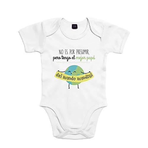 SUPERMOLON Body bebé algodón No es por presumir pero tengo el mejor papá del mundo mundial 3...