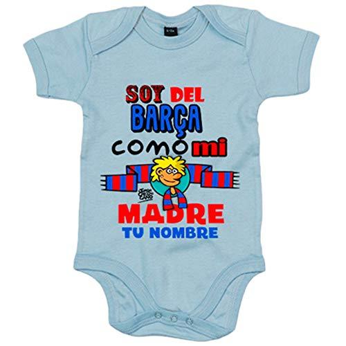 Body bebé frase parodia soy del Barcelona como mi madre personalizable con nombre - Celeste, 6-12...