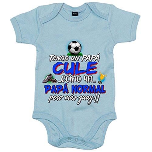 Body bebé tengo un papá Culé como un papá normal pero más guay - Celeste, 6-12 meses